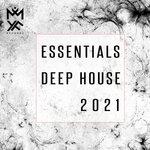 Essentials Deep House 2021