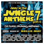 Deep In The Jungle Anthems 7 Part 2 - Mixed by Hollie-May
