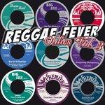 Reggae Fever Oldies Vol 3