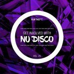 Get Involved With Nu Disco Vol 25