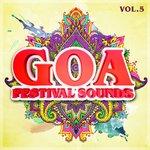 Goa Festival Sounds Vol 5