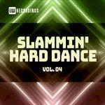 Slammin' Hard Dance Vol 4