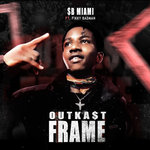 Outka$T Frame