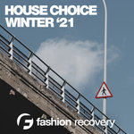 House Choice Winter '21