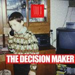 The Decision Maker (Original Mix)