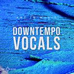 Downtempo Vocals (Sample Pack WAV)