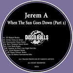 When The Sun Goes Down - Part 2