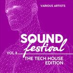 Sound Festival (The Tech House Edition) Vol 2
