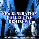 New Generation Collective Remixes 2
