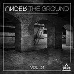 Under The Ground Vol 31