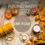 Feeling Warm & Cozy: Chillout Your Mind