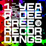 1 Year Deegree Recordings