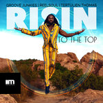 Risin' To The Top (Groove N' Soul Mixes)