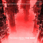Techno From The Deep Vol 13