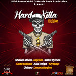 Hard Killa Riddim