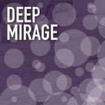 Deep Mirage