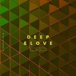 Deep & Love Vol 3