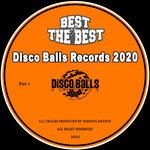 Best Of Disco Balls Records Vol 1