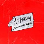 Anything (Body Ocean Remix)