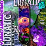 Lunatic (Explicit)