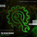 The Remix Works Part Three