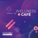 Wellness Cafe