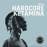 Hardcore Ketamina (Original Mix)