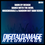 Dance With The Devil (Nikkdbubble & Random But Raw Remix)