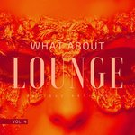 What About Lounge Vol 4