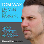 Driven By Passion (Remixes)