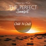 The Perfect Sunset: Chillout Your Mind