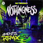 Nothingness (Amentis Extended Remix)