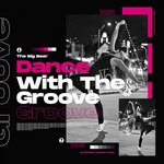 Dance With That Groove