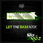 Let The Bass Kick (DJ SS Presents Back To Jungle Vol 2 Sampler)