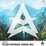 Follow Everywhere (Original Mix)