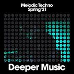 Melodic Techno (Spring '21)
