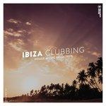 Ibiza Clubbing Vol 22