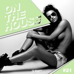 On The House Vol 21