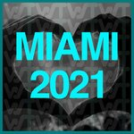 Miami 2021 From World Sound Trax