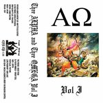 Thee Alpha & Thee Omega Vol I (Explicit)