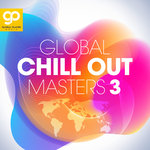 Global Chill Out Masters Vol 3