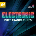 Electronic Pure Trance Tunes Vol 4