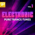 Electronic Pure Trance Tunes Vol 1