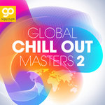 Global Chill Out Masters Vol 2
