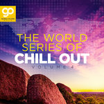 The World Series Of Chill Out Vol 4