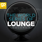 The World Series Of Lounge Vol 3
