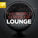 The World Series Of Lounge Vol 4