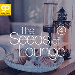 The Seeds Of Lounge Vol 4