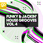 Funky & Jackin' House Grooves Vol 4