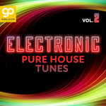 Electronic Pure House Tunes Vol 2